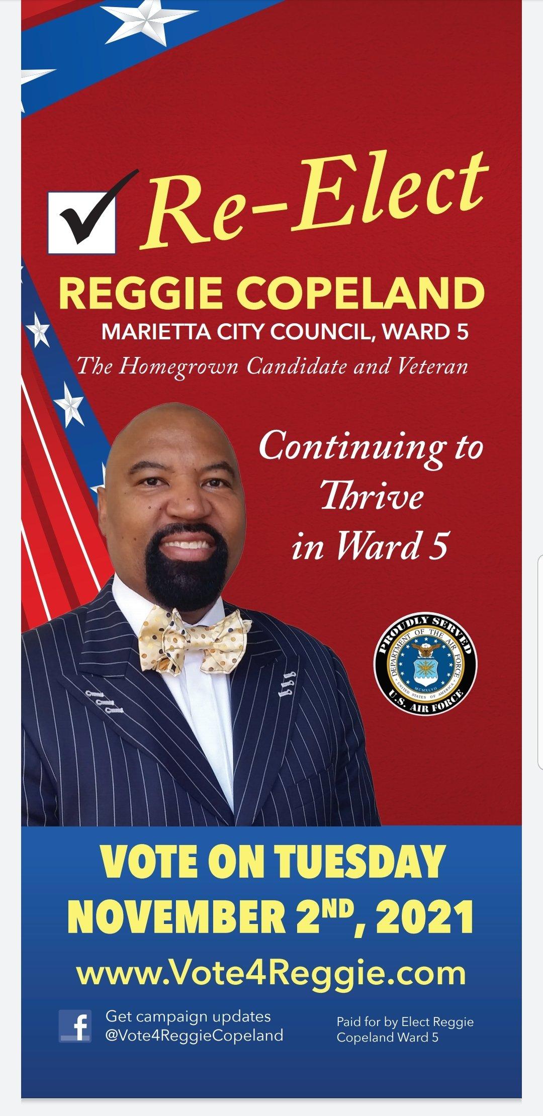 Re-Elect Reggie Copeland - Marietta City Council Ward 5